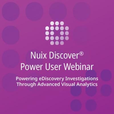 Powering eDiscovery Investigations Through Advanced Visual Analytics (Power Series)
