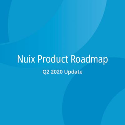 Nuix Product Roadmap: Q2 2020 Update