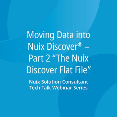 "Moving Data Into Nuix Discover – Part 2 ""The Discover Flat File"""